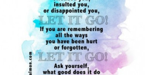 if-someone-has-offended-you-let-it-go-daily-quotes-sayings-pictures ...
