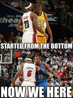 Lebron James and Kevin Durant More
