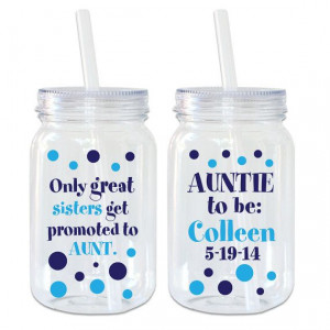 Only Great Sisters...Aunts Quote -Mason Jar Acrylic Personalized Cup