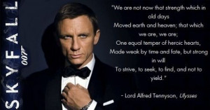... Quotes, 007 Skyfall, Skyfall Quotes, Skyfall 007 Quote, James Bond