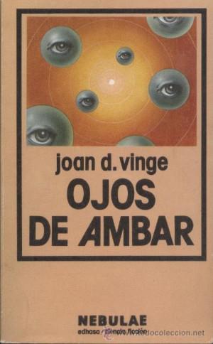 Novela Ojos de ambar Joan D Vinge Nebulae Edhasa Ciencia Ficcion