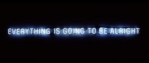 Dice, simplemente: Todo va a estar bien .
