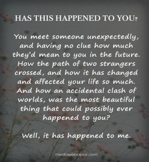 Has this happened to you? You meet someone unexpectedly, and having no ...
