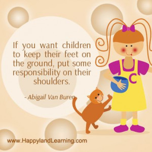 ... put some responsibility on their shoulders... 365 inspirational quotes