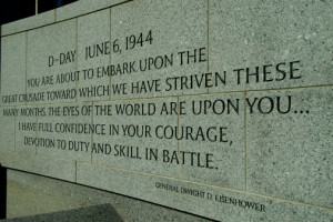... quote from General Eisenhower engraved on the World War II Memorial