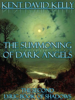 The Summoning of Dark Angels - A Lyric Book of Shadows (The Lyric ...