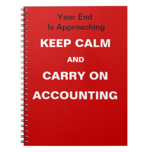 Financial Year End Accounting Quote - Keep Calm Note Book