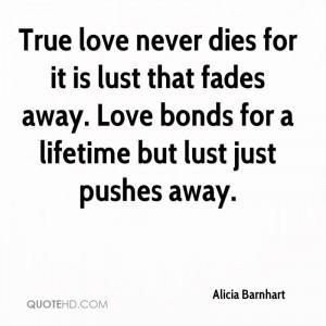 True Love Never Fades Away