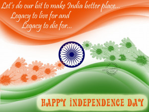 The Independence Day Quotes Wallpapers On Independence Day India
