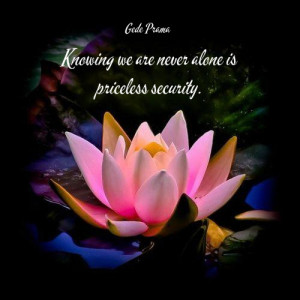 Knowing we are never alone is priceless security.