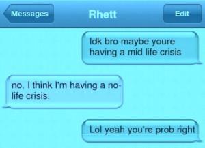 Mid Life Crisis!