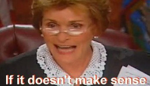 Here are the current top 10 Judge Judy quotes: (subject to change ...