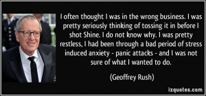 More Geoffrey Rush Quotes