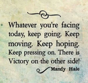 Whatever you're facing....