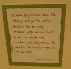 Dog Passing Away Quotes For quotes about dogs.