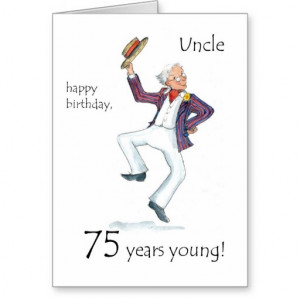 75th Birthday Card for an Uncle
