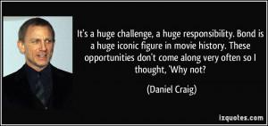 More Daniel Craig Quotes