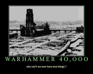Warhammer 40k Funny Quotes
