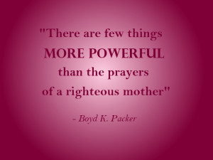 The Prayers of a Righteous Mother