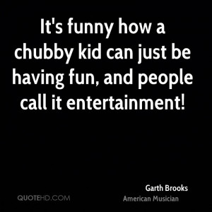 garth-brooks-garth-brooks-its-funny-how-a-chubby-kid-can-just-be.jpg