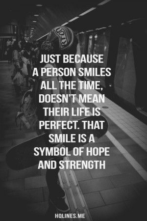 Quote, life, saying, smile, strength, deep