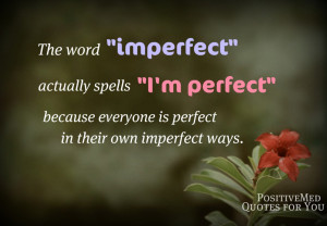 Sunday Quotes – Imperfection