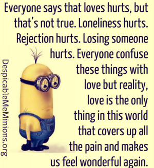 Everyone says that loves hurts The person who loves you Stop focusing ...