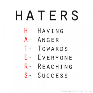 Dear Haters Quotes Tumblr Haters · sayings · quotes