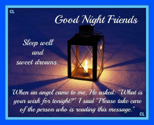 GOOD NIGHT DEAR BROTHERS AND SISTERS, SWEET DREAMS!...:)