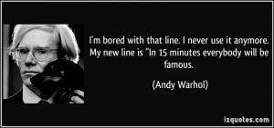 quote-i-m-bored-with-that-line-i-never-use-it-anymore-my-new-line-is ...