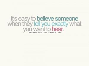 Believe someone