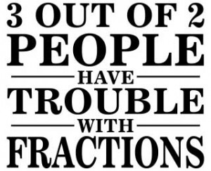 Trouble With Fractions -- Teacher, Professor -- Funny, Math ...