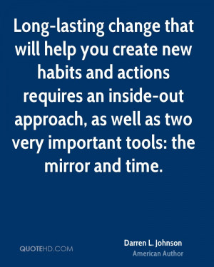 Long-lasting change that will help you create new habits and actions ...