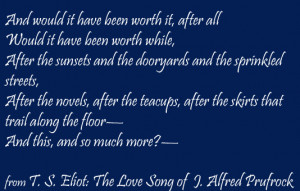 Ts Eliot Poems Love http://exshoesme.com/2009/10/29/the-love-song-of ...