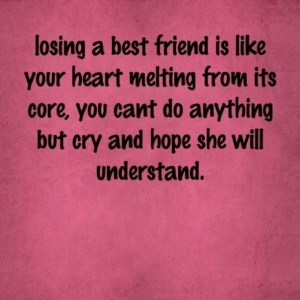 ... Best Friend Is Like Your Heart Melting From Its Core - Apology Quote