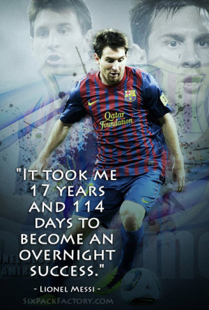"""Sports Motivational Quote: """" It took me 17 years and 114 days to ..."""