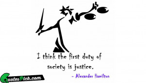 Think The First Duty Quote by Alexander Hamilton @ Quotespick.com