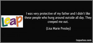 Being a Protective Dad Quotes