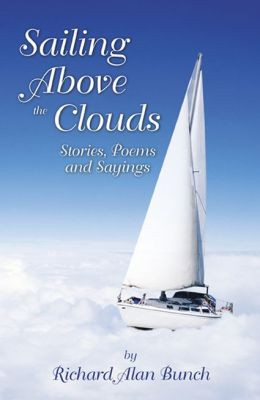 Sailing Above the Clouds: Stories, Poems, and Sayings