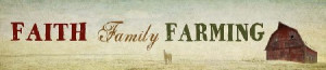 location signs sayings quotes faith family farming barn