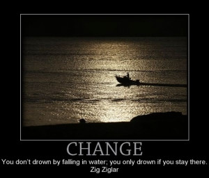 ... drown-by-falling-in-water-you-only-drown-if-you-stay-here-zig-ziglar