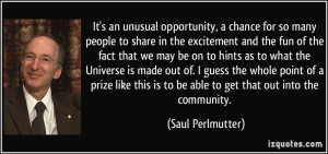 More Saul Perlmutter Quotes