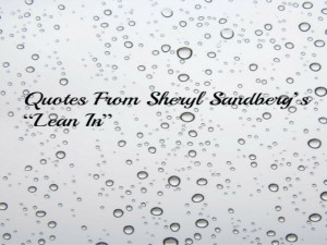 quotes-from-sheryl-sandbergs-lean-inpresentation-of-lean-in-quotes-1 ...