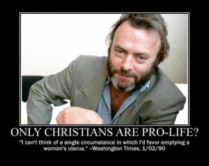 pro-life quote by the late atheist Christopher Hitchens