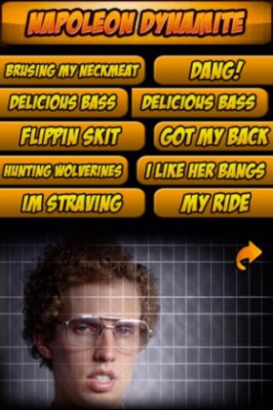Napoleon Dynamite - Soundboard
