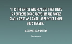 ... him and works gladly away as a small apprentice under God's heaven