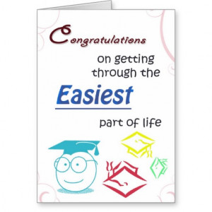 High School Graduation Sayings For Cards Funny high school college