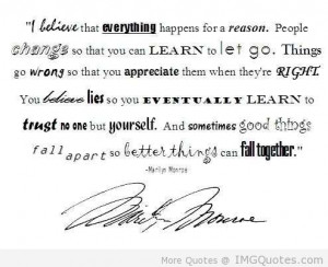 Believe That Everything Happens For A Reason - Apology Quote