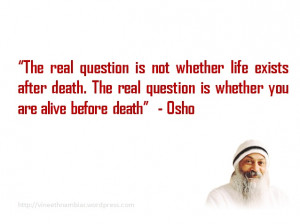 Osho Rajneesh's Quotes « My Thoughts, My Dreams, My Visions