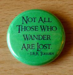 ... Lost quote 1 inch pinback button badge flair pins buttons book famous